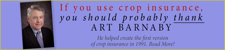 "Recognizing Art Barnaby as the ""Founder"" of Crop Insurance"