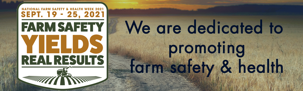 We are dedicated to supporting farm safety and health.